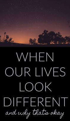 When Our Lives Look Different (and Why That's OK) - Journey thru 30