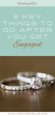 6 Key Things to do After You Get Engaged - Kristi Rex Photography