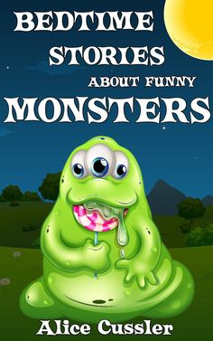 Kindle FREE Days: Oct 16 – 17  ~~~   Beyond the lessons, these bedtime monster stories are fun and entertaining. They make your children squeal with laughter as they enjoy Bedtime Monster Stories.