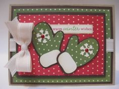 Warm winter wishes card made using Holidays Cakes Cricut cartridge and Cosmo Cricket Mitten Weather paper Cricut Christmas Cards, Homemade Christmas Cards, Cricut Cards, Christmas Cards To Make, Noel Christmas, Xmas Cards, Handmade Christmas, Homemade Cards, Holiday Cards