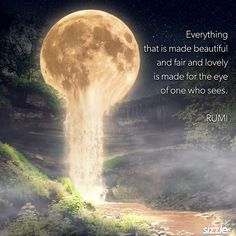 Rumi Love Quotes, Amazing Inspirational Quotes, Moon Quotes, Sufi Quotes, Good Life Quotes, Words Quotes, Quotes From Novels, Quote Of The Week, Knowledge And Wisdom