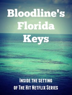 Netflix's Bloodline give a good sense of the shady side of the FL Keys. What fans can expect in their own Florida Keys trip. Shows On Netflix, Netflix Series, Florida Keys, Fl Keys, Band Posters, Music Posters, Black Sheep Of The Family, Grateful Dead Music, The Jam Band