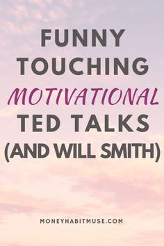 Funny Touching Motivational TED Talks (and Will Smith) - Money Habit Muse Will Smith Funny, Self Development, Personal Development, Ted Talks Motivation, Inspirational Ted Talks, Best Ted Talks, Human Body Unit, Building Self Esteem, Dental Health