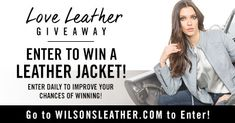 Wilsons Leather is giving away one LEATHER JACKET of your choice! You can enter daily to improve your chances of winning now through 3/30/18. #giveaway #leather #jacket #spring