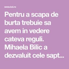 Pentru a scapa de burta trebuie sa avem in vedere cateva reguli. Mihaela Bilic a dezvaluit cele sapte trucuri care...
