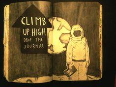 Wreck This Journal - Climb up high drop the journal.