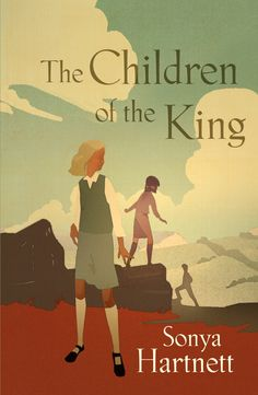 The children of the king, by Sonya Hartnett