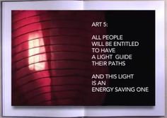 ART 5: All people will be entitled to have a light guide their paths.
