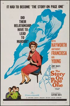 The Story on Page One (1959) Stars: Rita Hayworth, Anthony Franciosa, Gig Young, Mildred Dunnock, Hugh Griffith ~  Director: Clifford Odets
