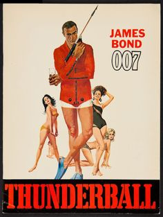 "Thunderball (United Artists, 1965). Program (32 Pages, 9"" X 12""). James Bond.  Starring Sean Connery, Claudine Auger, Adolfo Celi, Luciana Paluzzi, Rik Van Nutter, Guy Doleman, Molly Peters, Martine Beswick, Bernard Lee, Desmond Llewelyn, and Lois Maxwell. Directed by Terence Young."