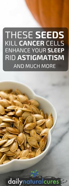 These Seeds Kill Cancer Cells, Enhance Your Sleep, Rid Astigmatism And Much More