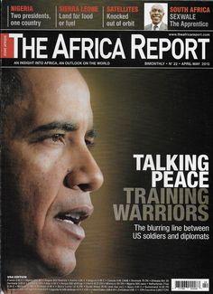 The Africa Report magazine Barack Obama Nigeria Sierra Leone Satellites Sexwale
