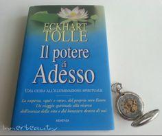Un libro che consiglio vivamente! ;) http://blog.pianetadonna.it/innerbeauty/il-potere-di-adesso-di-eckhart-tolle/