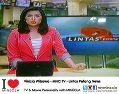 #myMINEOLA with TV & Movie Personality  Vinicia Wibawa - MNC TV - Lintas Petang News with wardrobe support from MINEOLA     Detail pakaian yang dipakai Vinicia dapat dilihat di:  http://www.facebook.com/photo.php?fbid=10151399614904046=a.10151404499409046.585924.98906349045=3