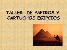 Taller de papiros y cartuchos