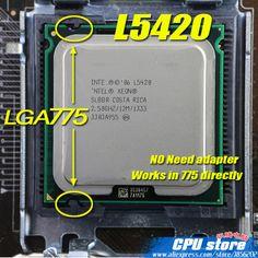 INTEL XEON L5420 2.5GHz/ 12M / 50W /1333Mhz/ CPU equal to LGA775 Core 2 Quad Q9300 CPU,works on LGA775 mainboard no need adapter