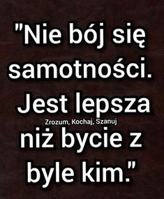 Motto, Wisdom, Humor, Motivation, Quotes, Polish Sayings, Poster, Quotations, Humour