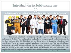 Jobbazzar is a convenient platform to find the jobs in Pakistan