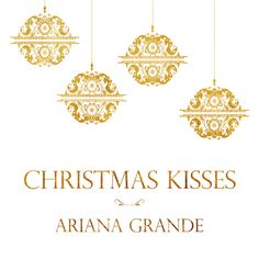 "Ariana Grande - ""Christmas Kisses"" EP (2013)"