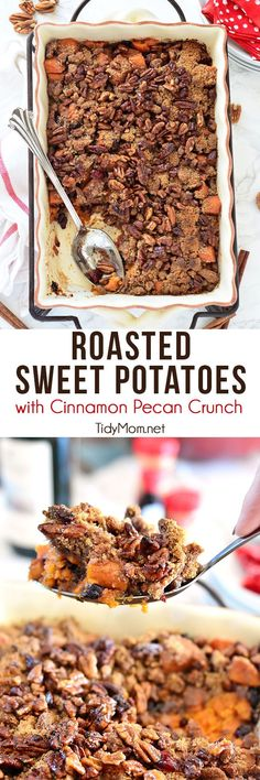 Roasted Sweet Potatoes with Cinnamon Pecan Crunch recipe at TidyMom.net