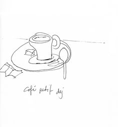 ART EVERY DAY NUMBER 54 / DRAWING / ILLUSTRATION / café petit déjArt every day number 54 is a drawing of your breakfast. In Paris. Toujours du bon café. One small piece of art & illustration a day / Janet Bright