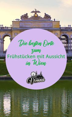 Because the first meal of the day is known to be the most important, we present you some places to have breakfast in Vienna. It goes up high, because these places also promise a great view. Beautiful Places Quotes, Cool Pictures, Beautiful Pictures, Austria Travel, Travel Planner, Best Location, Recipe Of The Day, Great View, Travel Destinations