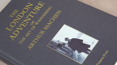 THE LONDON ADVENTURE, Or, The Art of Wandering, by Arthur Machen, published 13th November 2017. 252 + xi pages. £40.00. 300 copies.  #arthurmachen #psychogeography #london #wandering #smallpress #iansinclair autobiography #occult #tartaruspress #smallpress #bookphotography #bookworm #bookshelf #bookbindings #booklover #limitededition #book #books #bookinstagram #rarebooks #finebooks #collectable #collectible