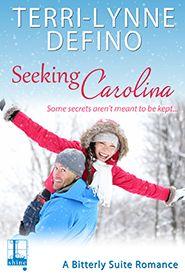 Kensington Publishing Corp: : Seeking Carolina: A Bitterly Suite Romance #1