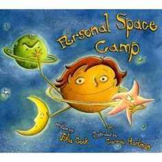 Book: Personal Space Camp Author: Written by Julia Cook and illustrated by Carrie Hartman Age: Preschool, Early Elementary, Upper Carrie, Teaching Social Skills, Teaching Kids, Teaching Strategies, Star Citizen, Classroom Activities, Book Activities, Classroom Ideas, Classroom Behavior
