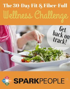Reset from the Inside Out in 30 Days! Take the Fit & Fiber-Full challenge today!   via @SparkPeople