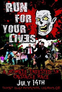 Run For Your Lives: A Zombie-Infested 5K Obstacle  Race. Colorado flyer.