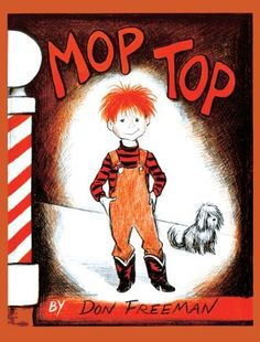 Mop Top   ~One of my favorite books as a kid!