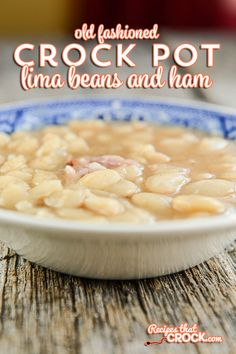 Old Fashioned Crock Pot Lima Beans and Ham - Recipes That Crock! - Old Fashioned Crock Pot Lima Beans and Ham is a delicious way to try lima beans if you haven't tr - Lima Beans In Crockpot, Lima Beans And Ham, Cooking Lima Beans, Cooking Ham In Crockpot, Slow Cooker Beans, Beans And Sausage, Crock Pot Slow Cooker, Cooking Ribs, Cooking Pasta