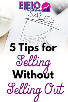 A sellout is someone who had deeply held beliefs, ideas, and values who throws them all away when it comes down to trying to make more money.  It's sad because this doesn't have to happen.  You really can make more money and sell more without selling out!