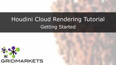 TUTORIAL - SETTING UP AND MANAGING YOUR GRIDMARKETS HOUDINI/MANTRA RENDERING SERVICE: Do you want to focus on your art or on your render process? GridMarkets' Houdini rendering service is as easy as 1, 2, 3 to set up and to use, so you can spend more time being an awesome artist. Watch our detailed set up tutorial to learn more: https://vimeo.com/142348932. #Houdini #tutorial #Gridmarkets #render #management #setup #rendering #service #vfx #fx #3d #animation #software