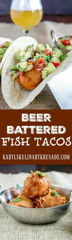 Beer Battered Fish Tacos have a light, airy and crispy crust thanks to a delicious twist to original batter. The creamy avocado is the perfect topping. Your family will request these fish tacos over and over again #seafood #fish #tacos #avocado #cookingwithbeer #beerbatter #karylskulinarykrusade