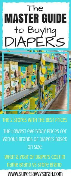 The Master Guide to buying diapers, diaper prices, diaper price, disposable diapers, diaper price comparison, when to stockpile diapers, diaper price chart, diaper prices best, diaper cost comparison, diaper cost chart, diaper