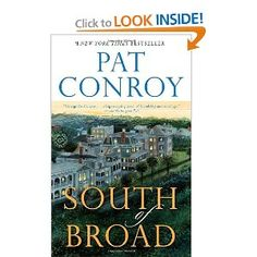 Pat Conroy is a great southern writer!!