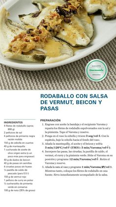 RODABALLO CON SALSA DE VERMUT,BEICON Y PASAS Tapas, Carne, Food And Drink, Notebook, Chicken, Meat, Fish Stew, Cooking Recipes, Deserts