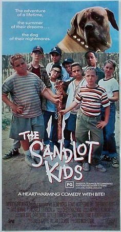 The Sandlot. Good kid movie. I had the hots for the Mexican boy and the main white boy lol