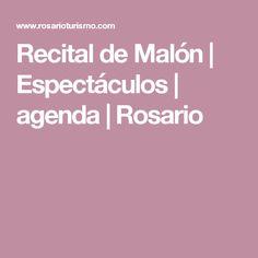 Recital de Malón | Espectáculos | agenda | Rosario
