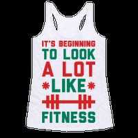 Its Beginning To Look A Lot Like Fitness #christmas #funnyshirt #workouttank #fitnesstank #lazy #workouthumor #holidaypuns #fitchristmas