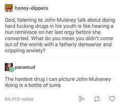 That is literally so funny John Mulaney, Dankest Memes, Funny Memes, Jokes, Funny Cute, Hilarious, What Do You Mean, Street Smart, Text Posts