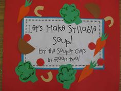 Syllable Soup                                                       1=peas    2=carrots     3=potatoes