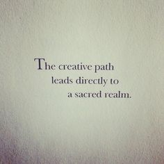 The Creative Path <3