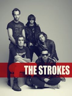 The Strokes, favourite group ❤