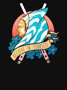 Star Wars Ahsoka Tano 'Believe in yourself' by quietduna