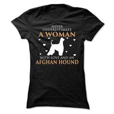 Never Underestimate A Woman With Love And An Afghan Hound. Dog Lovers. Funny Dog Shirts. Dog Breed Shirt