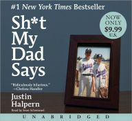 Sh*t my dad says [sound recording (CD book)] / Justin Halpern. Kindle, My Dad Says, Chelsea Handler, American Story, Reading Rainbow, Three Year Olds, Books To Read Online, Coming Of Age