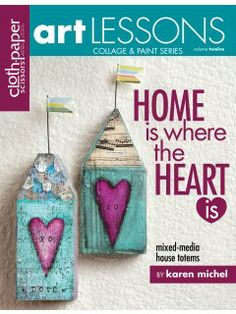 Download this How-To and start making some one-of-a-kind personalized gifts! Home is Where the Heart is.